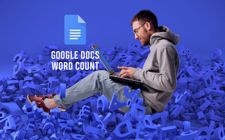 How to check the word count in Google Docs?